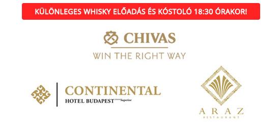 CHIVAS REGAL GOURMET TOUR <br/>Continental Hotel Budapest – Araz Étterem – Vacsora